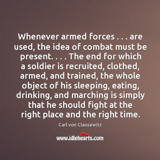 Whenever armed forces . . . are used, the idea of combat must be present. . . . Image