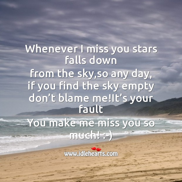 Whenever I miss you stars falls down Life Without You Quotes Image