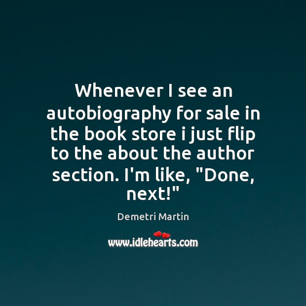 Image, Whenever I see an autobiography for sale in the book store i