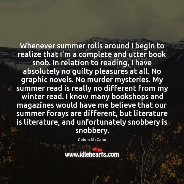 Whenever summer rolls around I begin to realize that I'm a complete Winter Quotes Image