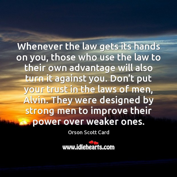 Whenever the law gets its hands on you, those who use the Image