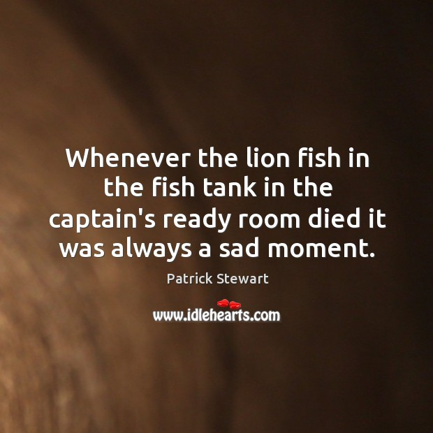 Image, Whenever the lion fish in the fish tank in the captain's ready