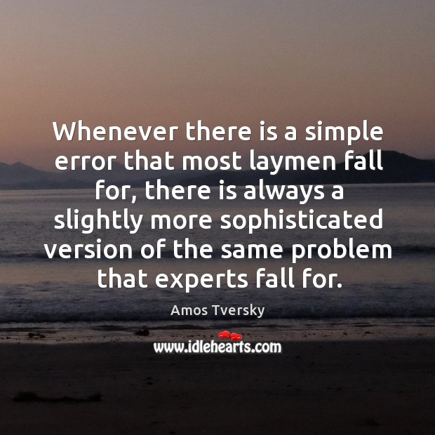 Image, Whenever there is a simple error that most laymen fall for, there