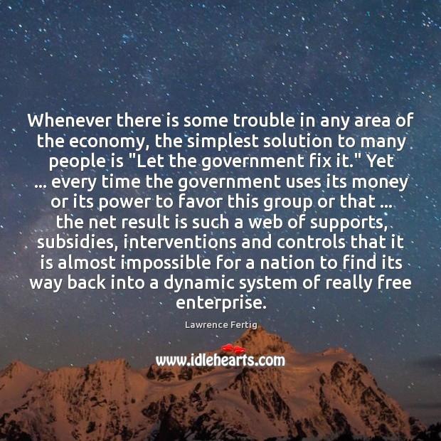 Whenever there is some trouble in any area of the economy, the Image