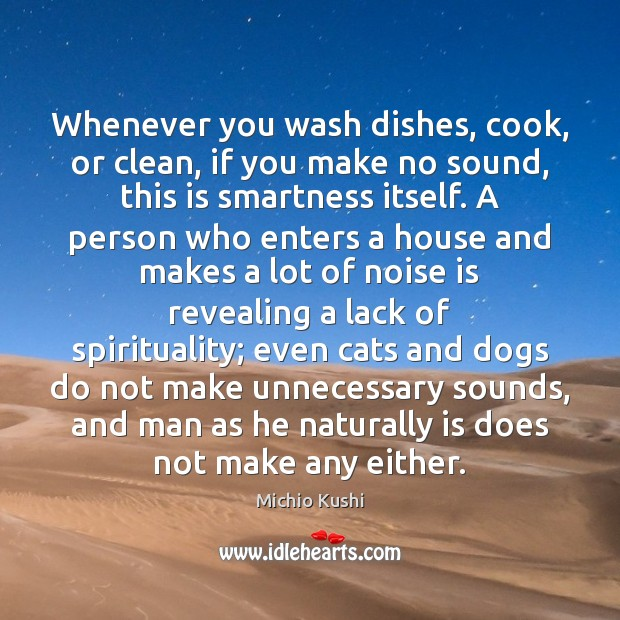 Whenever you wash dishes, cook, or clean, if you make no sound, Image