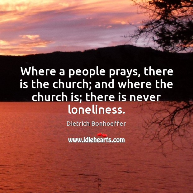 Image, Where a people prays, there is the church; and where the church