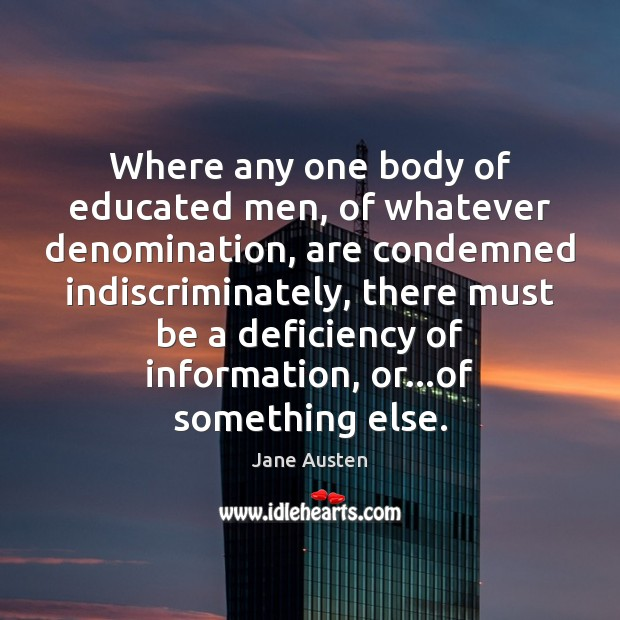 Image, Where any one body of educated men, of whatever denomination, are condemned