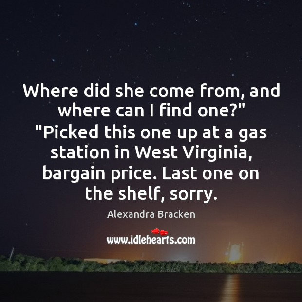 """Where did she come from, and where can I find one?"""" """"Picked Image"""