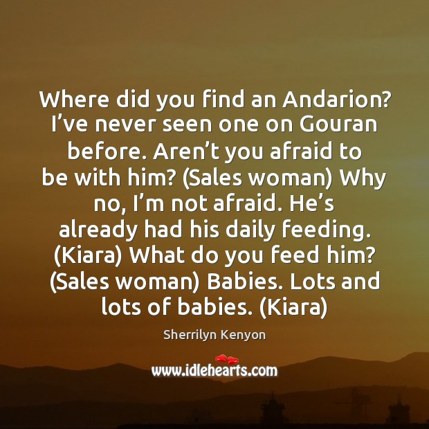 Image, Where did you find an Andarion? I've never seen one on