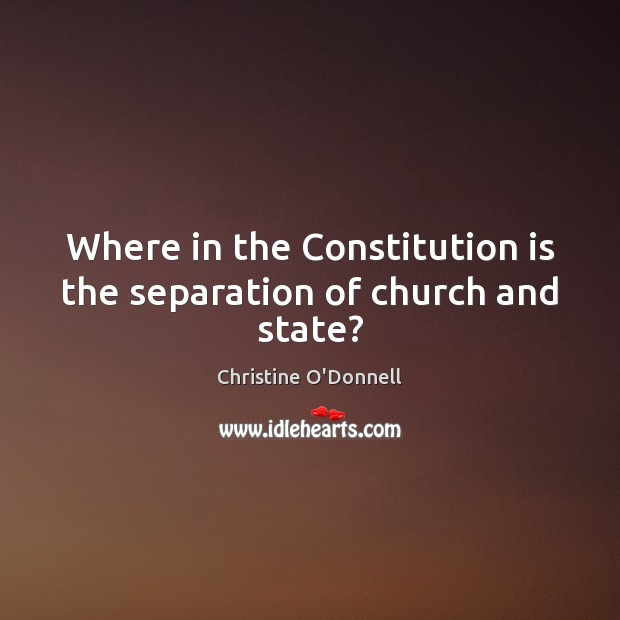 Where in the Constitution is the separation of church and state? Image
