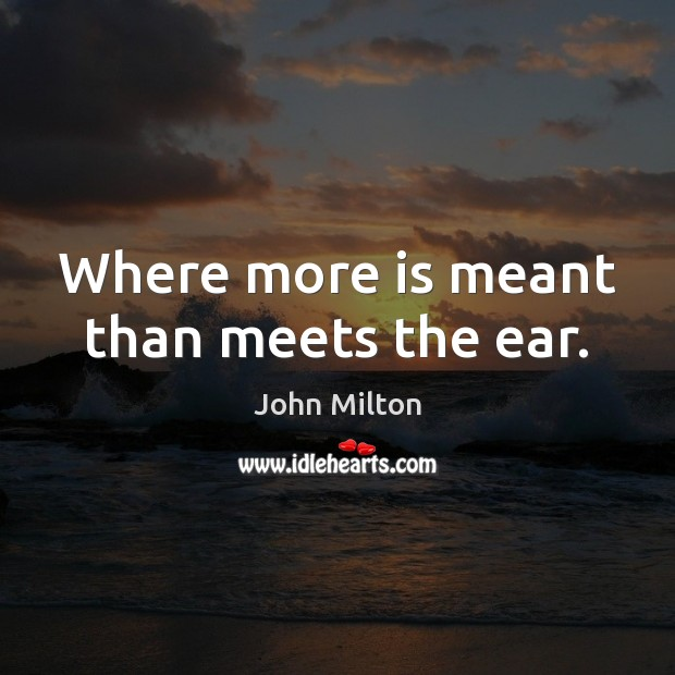 Where more is meant than meets the ear. Image