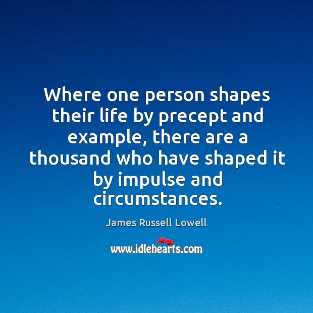 Where one person shapes their life by precept and example Image