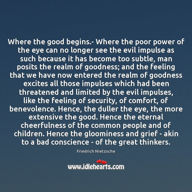 Where the good begins.- Where the poor power of the eye Image