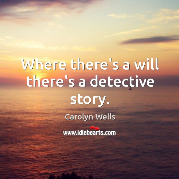 Picture Quote by Carolyn Wells