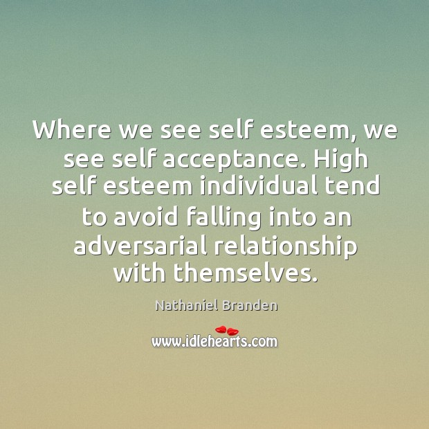 Image, Where we see self esteem, we see self acceptance. High self esteem