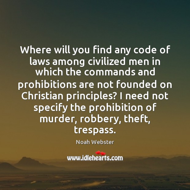Image, Where will you find any code of laws among civilized men in