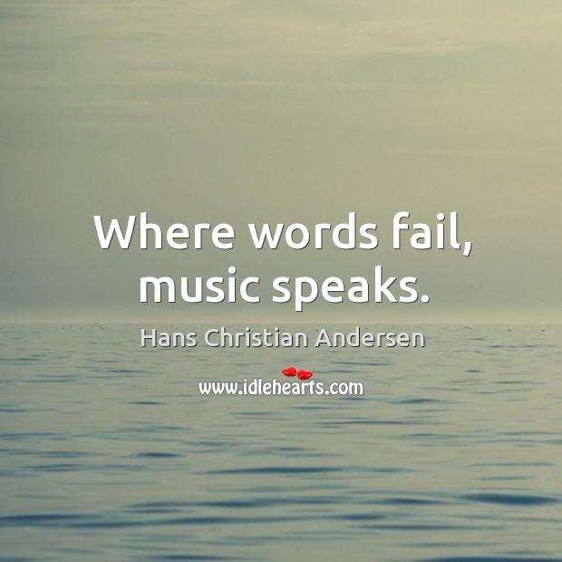 Where words fail, music speaks. Image