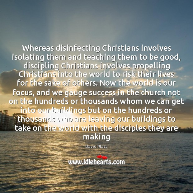 Whereas disinfecting Christians involves isolating them and teaching them to be good, Image