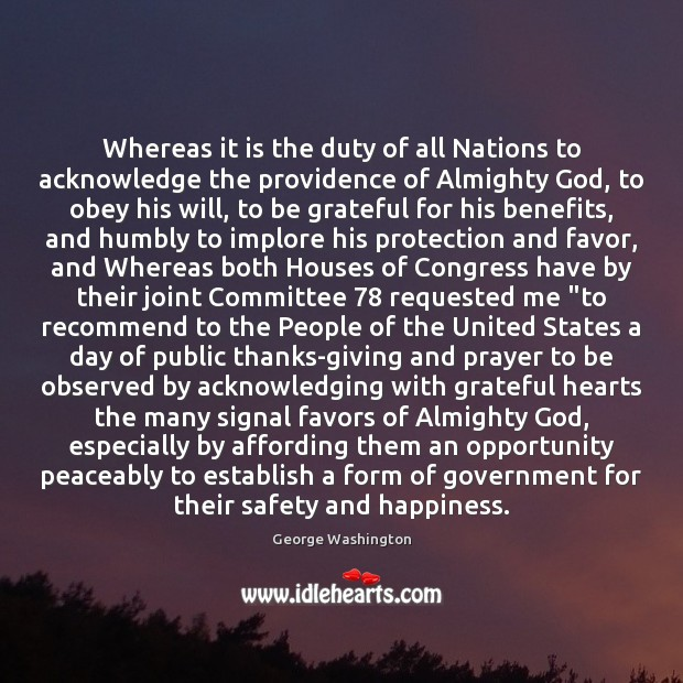 Whereas it is the duty of all Nations to acknowledge the providence Thanksgiving Quotes Image