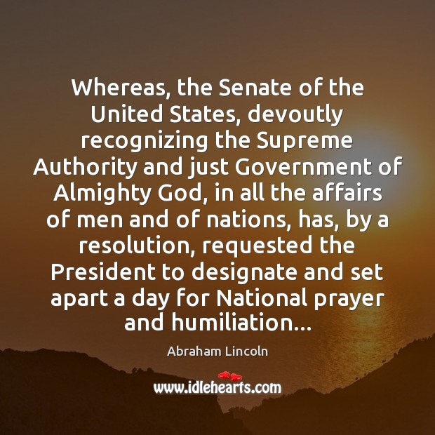 Image, Whereas, the Senate of the United States, devoutly recognizing the Supreme Authority
