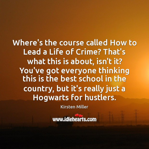 Image, Where's the course called How to Lead a Life of Crime? That's