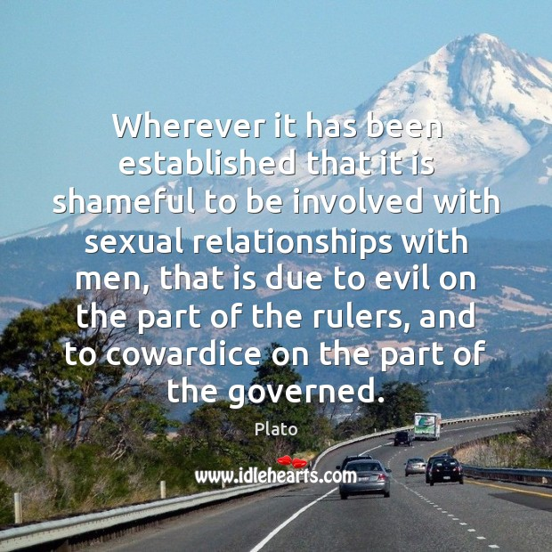 Wherever it has been established that it is shameful to be involved Image