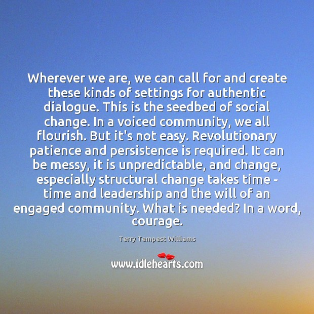 Wherever we are, we can call for and create these kinds of Persistence Quotes Image