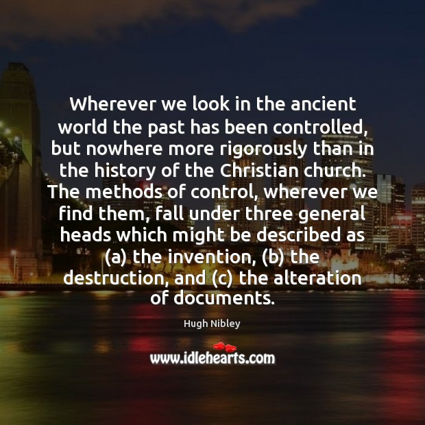 Image, Wherever we look in the ancient world the past has been controlled,