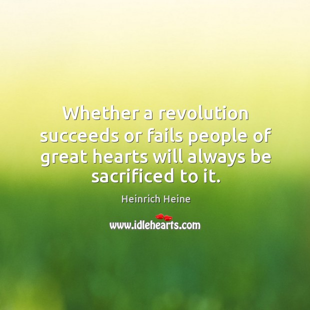 Whether a revolution succeeds or fails people of great Image