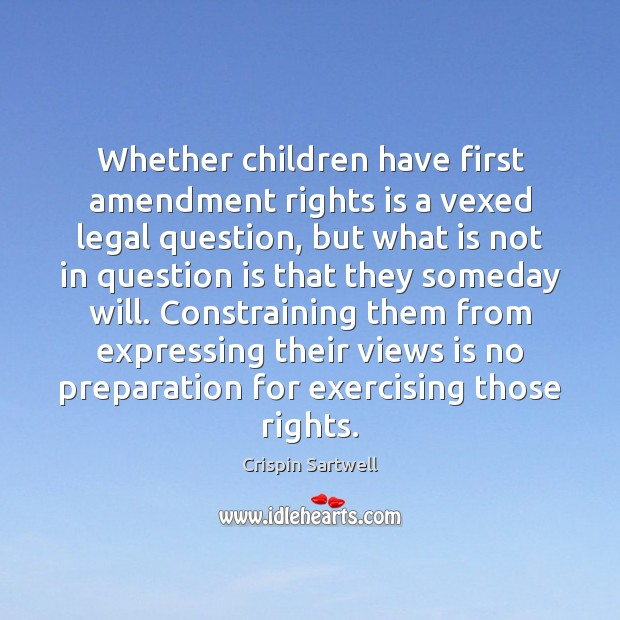 Image, Whether children have first amendment rights is a vexed legal question, but