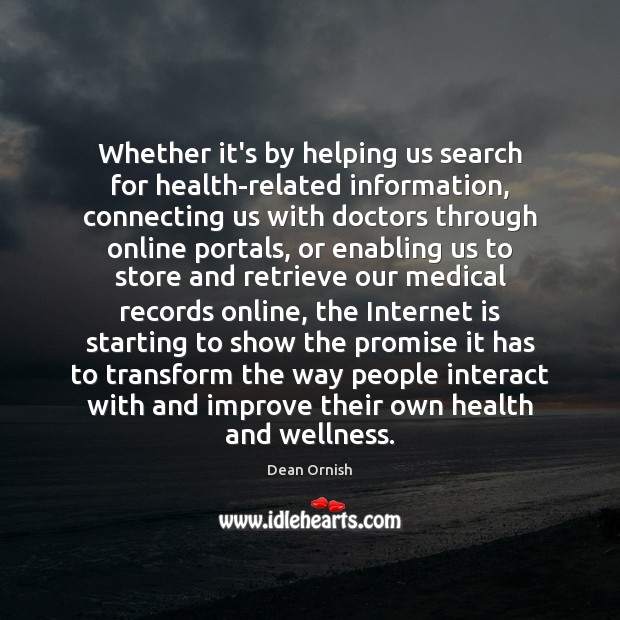 Whether it's by helping us search for health-related information, connecting us with Image