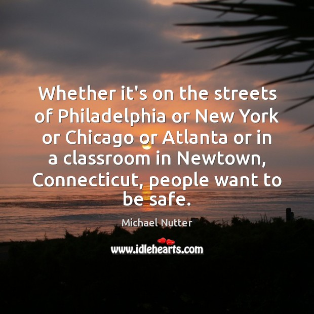 Whether it's on the streets of Philadelphia or New York or Chicago Image