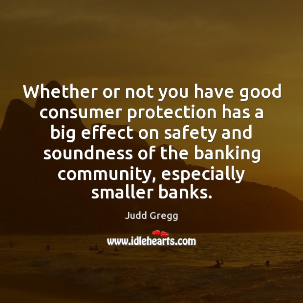Whether or not you have good consumer protection has a big effect Image