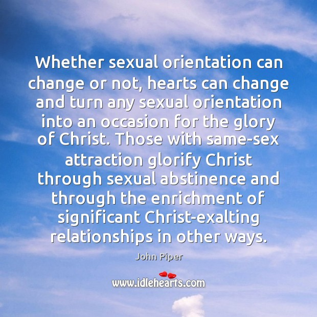 Whether sexual orientation can change or not, hearts can change and turn Image