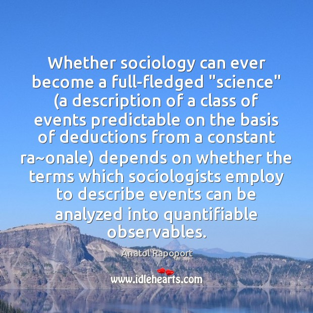 "Image, Whether sociology can ever become a full-fledged ""science"" (a description of a"