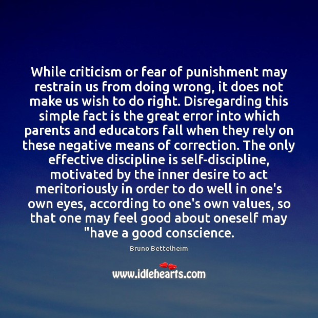 Image, While criticism or fear of punishment may restrain us from doing wrong,
