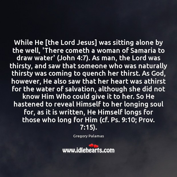 Image, While He [the Lord Jesus] was sitting alone by the well, 'There