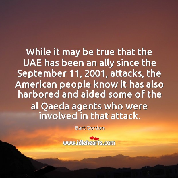 Image, While it may be true that the uae has been an ally since the september 11, 2001