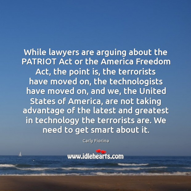 While lawyers are arguing about the PATRIOT Act or the America Freedom Image