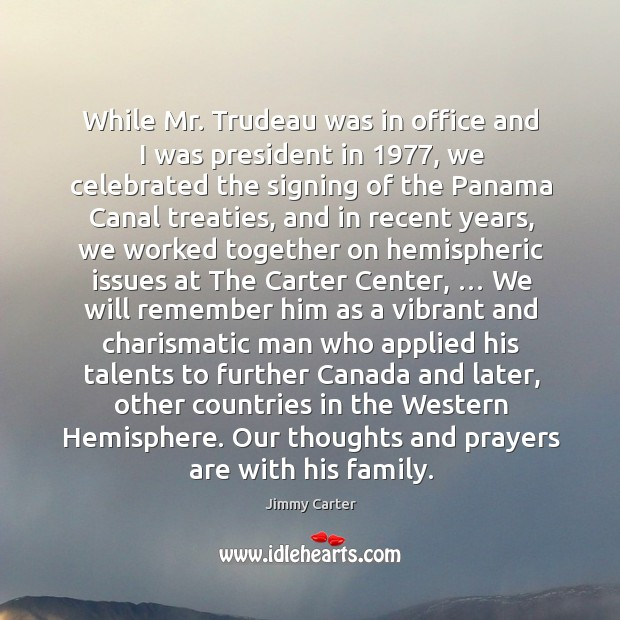 While mr. Trudeau was in office and I was president in 1977 Image