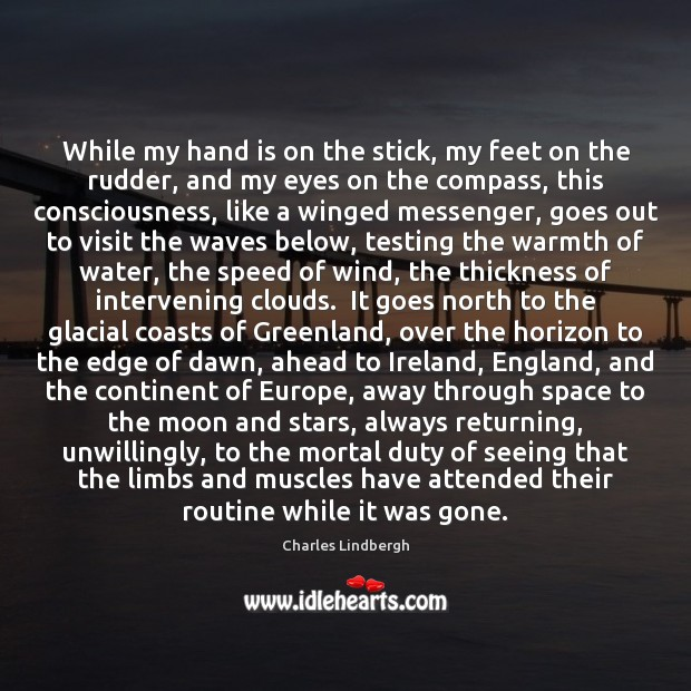 While my hand is on the stick, my feet on the rudder, Image