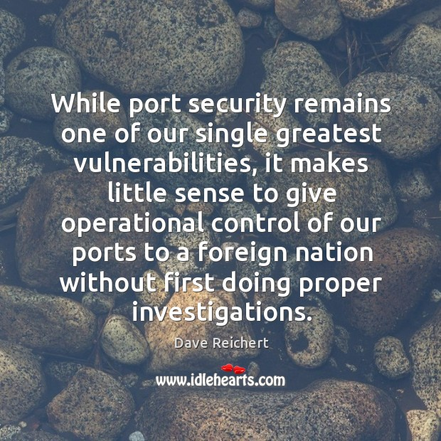 While port security remains one of our single greatest vulnerabilities Image
