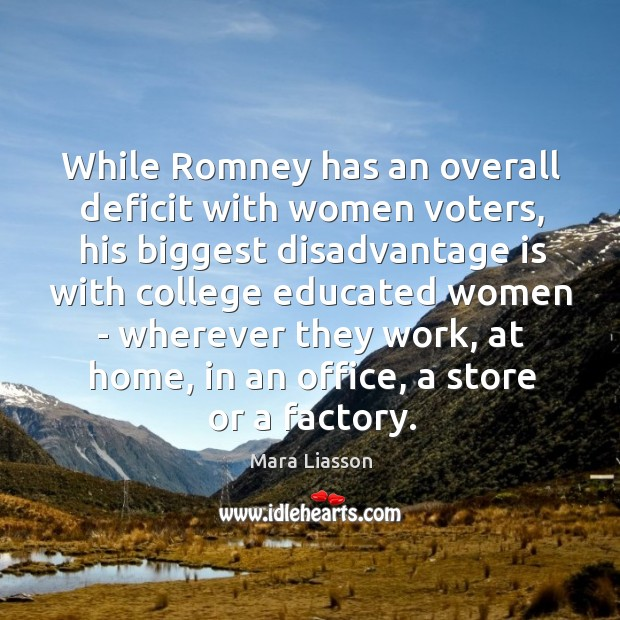 While Romney has an overall deficit with women voters, his biggest disadvantage Image