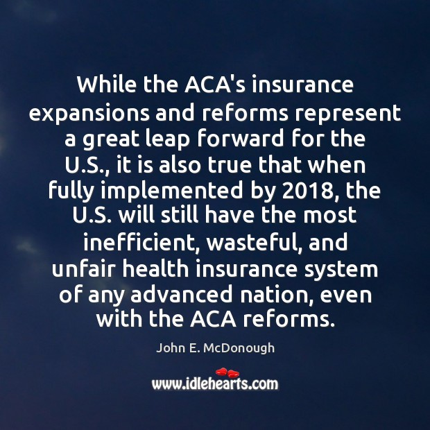 Image, While the ACA's insurance expansions and reforms represent a great leap forward