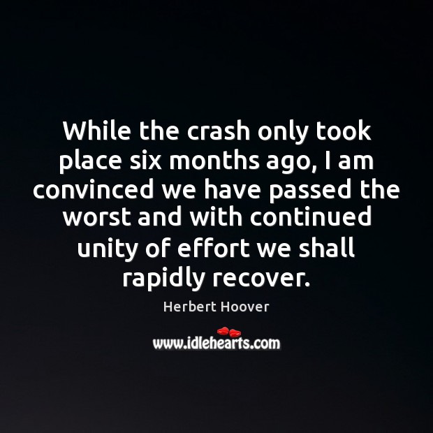 While the crash only took place six months ago, I am convinced Image