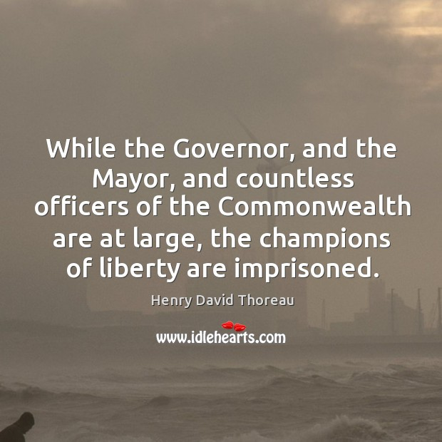 While the Governor, and the Mayor, and countless officers of the Commonwealth Image