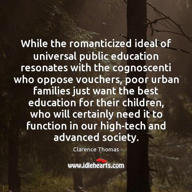 While the romanticized ideal of universal public education resonates with the cognoscenti Image