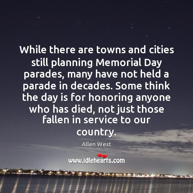 While there are towns and cities still planning Memorial Day parades, many Memorial Day Quotes Image