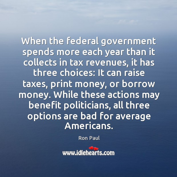 While these actions may benefit politicians, all three options are bad for average americans. Image