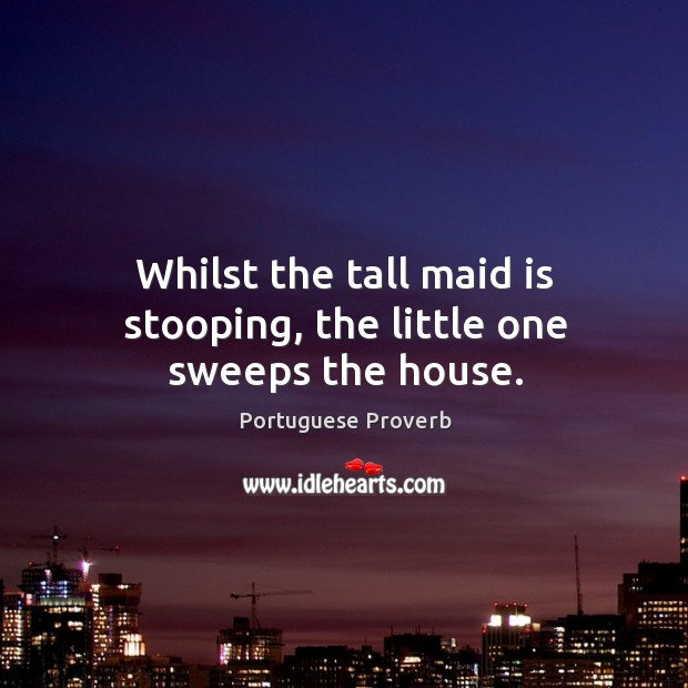 Image, Whilst the tall maid is stooping, the little one sweeps the house.